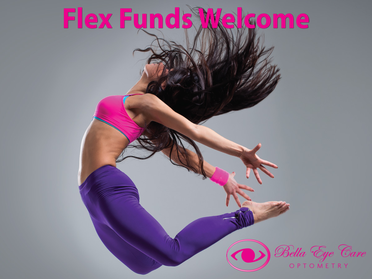 Use your flex funds today at Bella Eye Care Optometry